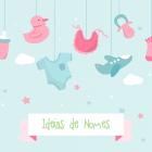 Ideias de nomes para Menino e Menina