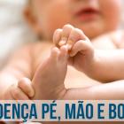 TUDO SOBRE A DOENÇA MÀO-PÉ-BOCA, INFECÇÃO COMUM NOS PEQUENOS